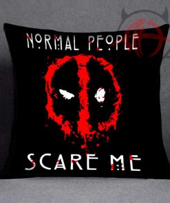 Deadpool Normal People Scare Me Pillow Case