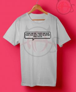 5sos Lyric Rose Are Red Quote T shirt