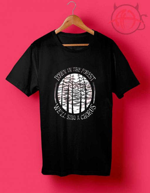 Down In The Forest T Shirt