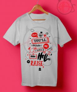 Littel Hell Quotes T Shirt