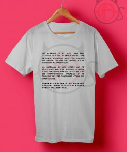 The Materials Of My Body T Shirt