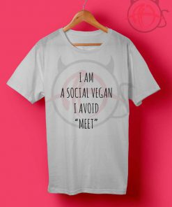 Funny I Am A Social Vegan Tumblr T Shirt
