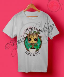 Save The Galaxy Plant A Tree T Shirt