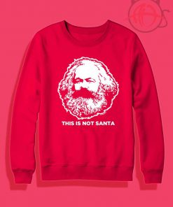 This Is Not Santa Crewneck Sweatshirt