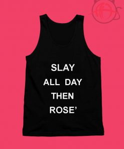 Slay All Day Then Rose Unisex Tank Top
