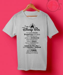 I Am a Disney Girl Quotes T Shirts