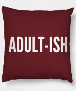 Adult Ish Pillow Case