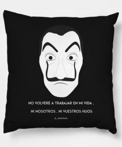 La Casa De Papel Pillow Case