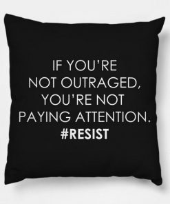 Outraged Resist Trump Pillow Case