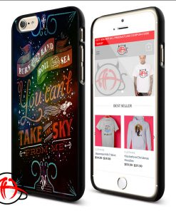 You Cant Take The Sky Quote Phone Cases Trend