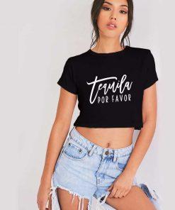 Tequila Por Favor Crop Top Shirt