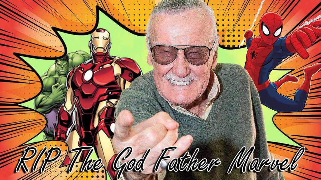 RIP Stan Lee The God Father Of Marvel 1024x576 - Blog