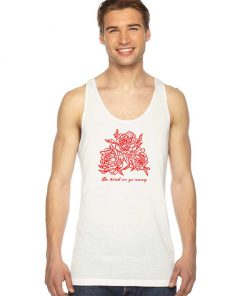 Be Kind Or Go Away Rose Tank Top