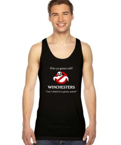 Who Ya Gonna Call Winchesters Tank Top