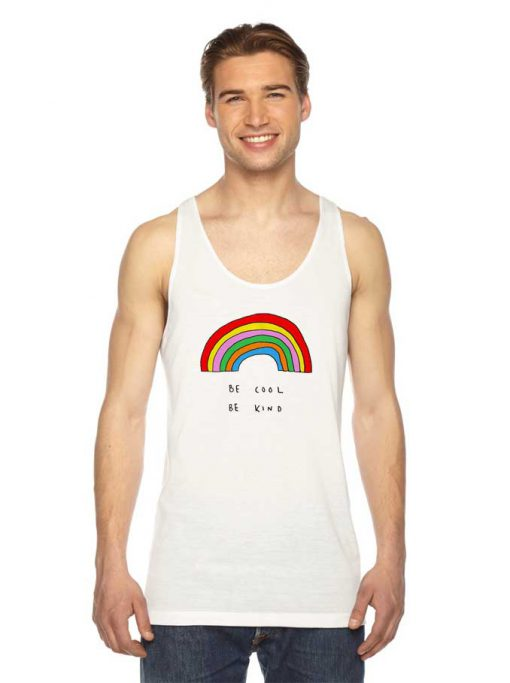 Be Cool Be Kind Rainbow Tank Top