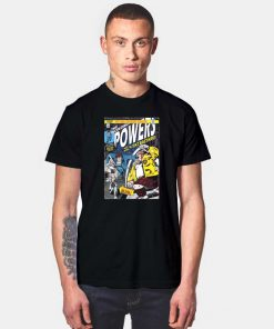 The Incredible Powers T Shirt