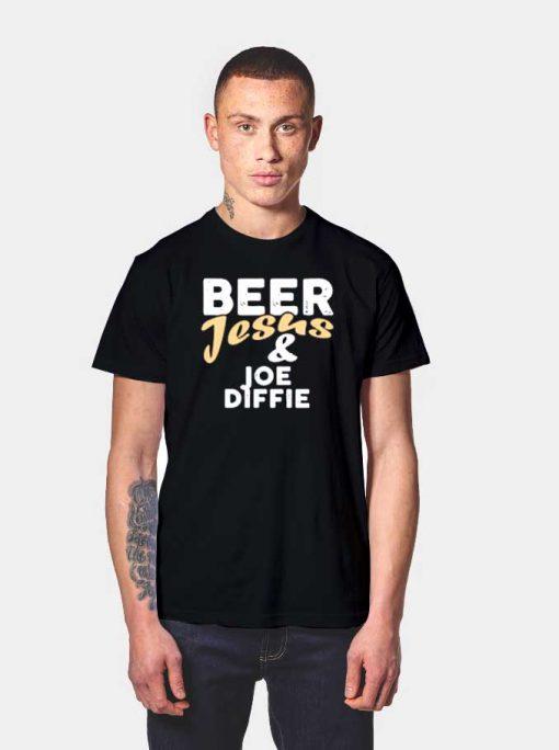 Beer Jesus And Joe Diffie Quote Logo T Shirt