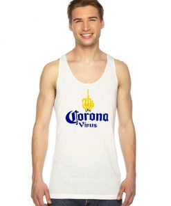 Fuck The Corona Virus Middle Hand Beer Logo Tank Top