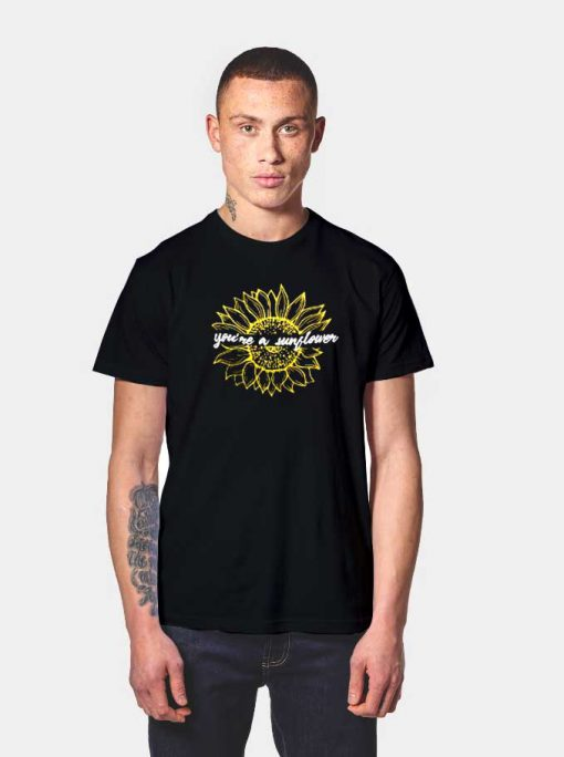 Post Malone You're a Sunflower Quote T Shirt
