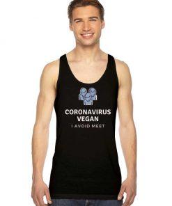 Corona Virus Vegan I Avoid Meet Tank Top