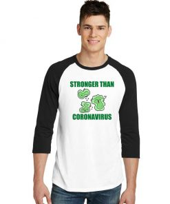 Stronger Than Coronavirus Pandemic Raglan Tee