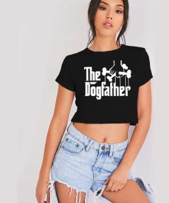 The Dogfather Dog Lover Metal Style Crop Top Shirt