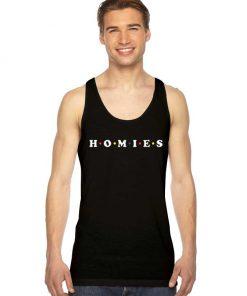 Homies Homeland Friends Logo Tank Top