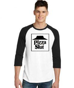 Pizza Slut Delivery Funny Logo Raglan Tee