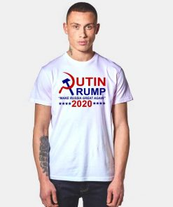 Putin Trump 2020 Make Russia Great Again T Shirt