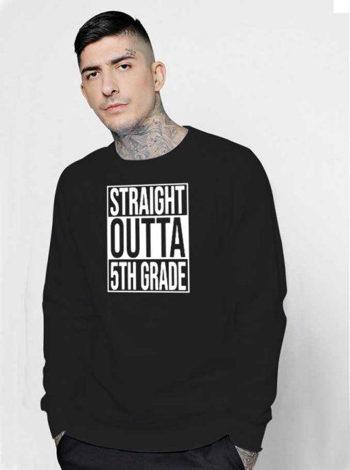 Straight Outta 5th Grade Logo Parody Sweatshirt