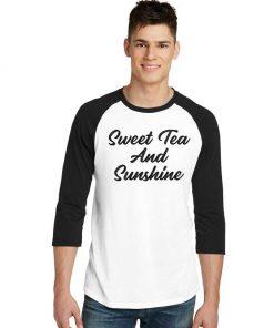 Sweet Tea And Sunshine Quote Raglan Tee
