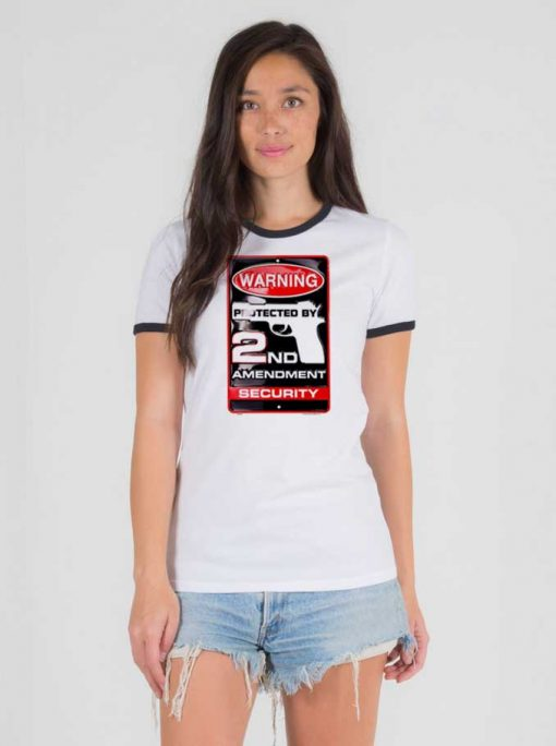 Warning Protected By 2nd Amendment Security Ringer Tee