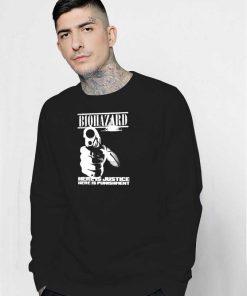 Biohazard Here Is Justice Here Is Punishment Sweatshirt