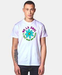 De La Soul 3 Feet High And Rising Flower T Shirt