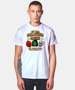 Get Your Halloween Masks Giveaway T Shirt