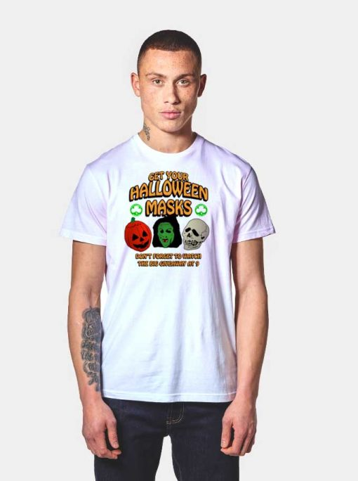 Get Your Halloween Masks Giveaway T Shirt