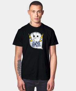 I'm Just Here For The Boos Beer Halloween T Shirt