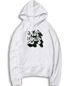 Not Yours Vintage Word Art Logo Hoodie