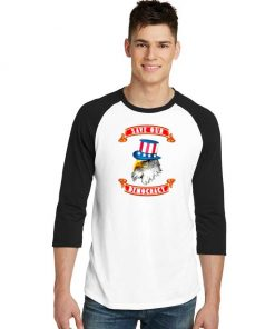 Save Our Democracy Uncle Sam Eagle Raglan Tee