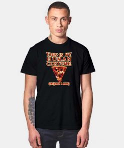 This Is My Human Costume Pizza Halloween T Shirt