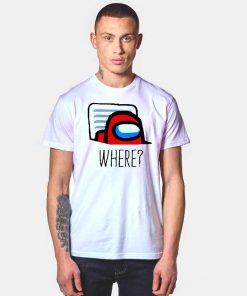 Among Us Where Impostor Vent T Shirt