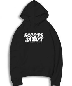 Scoops Ahoy Ice Cream Parlor Anchor Hoodie