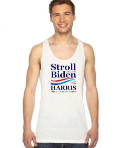 Stroll To The Polls Biden Harris America Tank Top