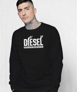 Diesel Rolling Coal Factory Sweatshirt