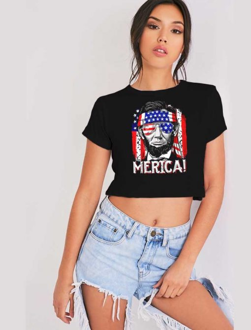 Abraham Lincoln 4th of July Merica Flag Crop Top Shirt