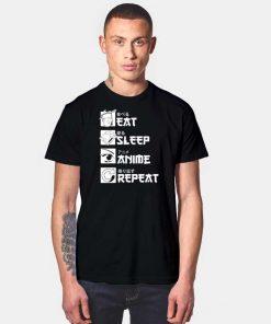 Eat Sleep Anime Repeat Japanese T Shirt