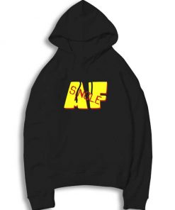 Single AF Need Couple Hoodie