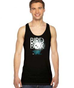 Bird Box Nouvrez Jamais Tank Top