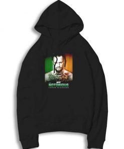 UFC Notorious Conor McGregor Ireland Hoodie