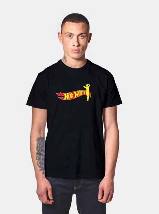 Hot Wife Logo Inspired T Shirt